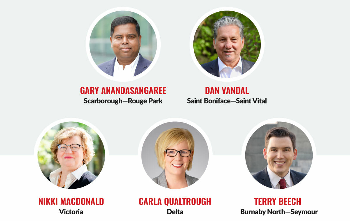 Gary Anandasangaree, Scarborough—Rouge Park. Dan Vandal, Saint Boniface—Saint Vital. Nikki Macdonald, Victoria. Carla Qualtrough, Delta. Terry Beech, Burnaby North—Seymour.